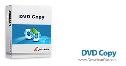 دانلود Joboshare DVD Copy v2.7.5.0115 - نرم افزار تکثیر سریع DVD ها