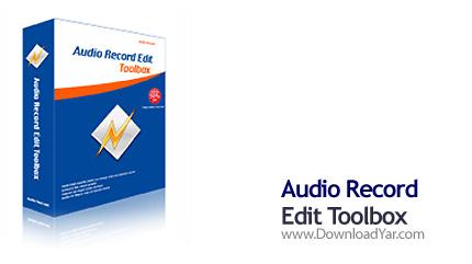 دانلود Audio Record Edit Toolbox Pro v11.8.5 - نرم افزار ویرایش و ضبط صدا