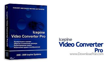 دانلود Icepine Video Converter Pro v3.11 - نرم افزار تبدیل فایل های تصویری