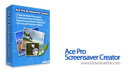 دانلود Nufsoft Ace Pro Screensaver Creator v3.90 - نرم افزار ساخت اسكرين سيور