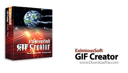 دانلود EximiousSoft GIF Creator v5.76 - نرم افزار ساخت تصاویر متحرک