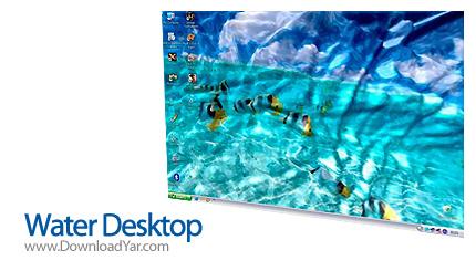 دانلود Water Desktop v3.0.1 - نرم افزار قرار دادن افکت هی زیبا بر روی دسکتاپ