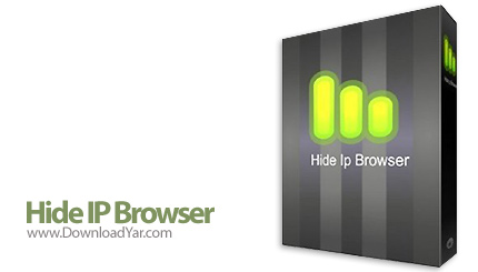 دانلود Hide IP Browser v1.5 - نرم افزار مخفی نمودن آی پی خود هنگام وبگردی