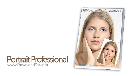 دانلود Portrait Professional v9.5.2 - نرم افزار زیباسازی و روتوش تصاویر