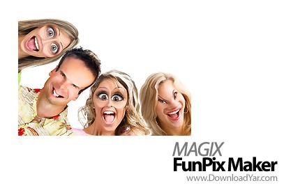 دانلود MAGIX FunPix Maker v1.0 - نرم افزار با مزه و خنده دار کردن تصاویر