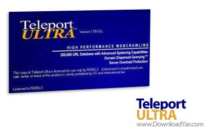 دانلود Teleport Ultra v1.61 - نرم افزار دانلود کامل یک سایت