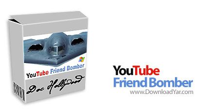 دانلود YouTube Friend Bomber v5.0 - نرم افزار کنترل وقایع دوستان