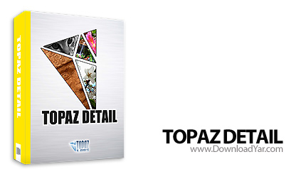 دانلود Topaz Detail v2.0.3 - پلاگین افزایش جزئیات تصاویر در فتوشاپ