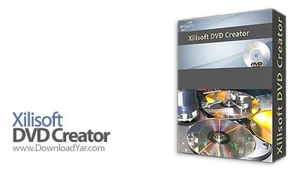 دانلود Xilisoft DVD Creator v6.0.6 Build 0326 - نرم افزار تبدیل فیلم ها به دی وی دی