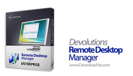 دانلود Devolutions Remote Desktop Manager v5.7.3.0 - نرم افزار مدیریت اتصالات