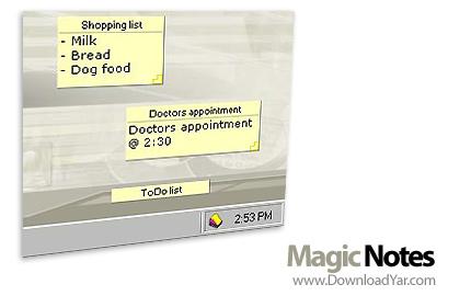 دانلود Magic Notes v3.5 Build 10160 - نرم افزار یادآوری کردن انجام کارهای روزمره