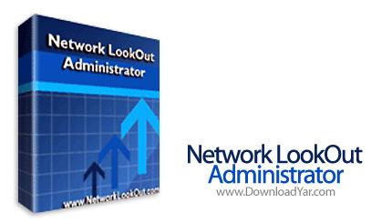 دانلود Network LookOut Administrator Professional v3.4.4 - نرم افزار کنترل کامل کامپیوتر های یک شبکه