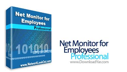 دانلود Network LookOut Net Monitor for Employees Professional v4.4.5 - نرم افزار مشاهده و نظارت بر سیستم کارمندان