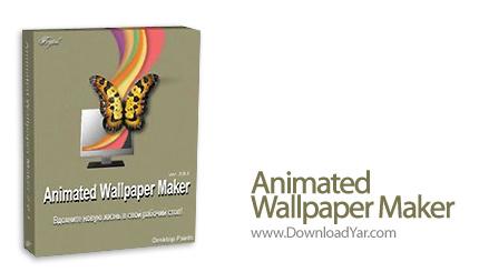 دانلود Animated Wallpaper Maker v2.4.0 - نرم افزار ساخت تصاویر والپیپر متحرک
