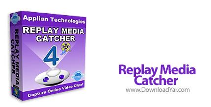 دانلود Replay Media Catcher v4.0.5 - نرم افزار دانلود فایل های مالتی مدیا آنلاین