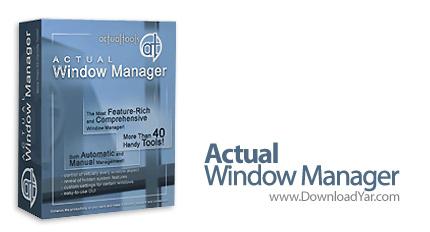 دانلود Actual Window Manager v6.2 - نرم افزار مدیریت بر پنجره های فعال