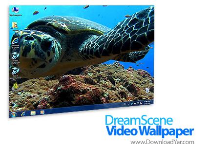 دانلود DreamScene Video Wallpaper v2.23 - نرم افزار پویا نمایی پس زمینه ها در ویندوز