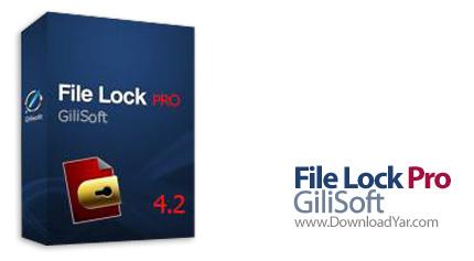 دانلود GiliSoft File Lock Pro v4.2 - نرم افزار ایمن کردن فایل ها و فولدرها