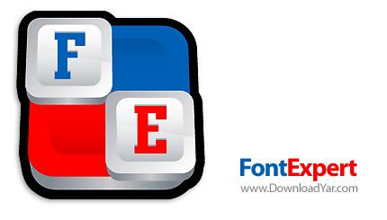 دانلود FontExpert 2010 v10.0.R.5 - نرم افزار مدیریت کامل بر روی فونت های سیستم