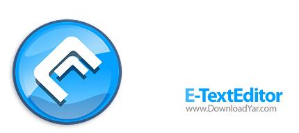 دانلود E-TextEditor v2.0 - نرم افزار ویرایشگر متن