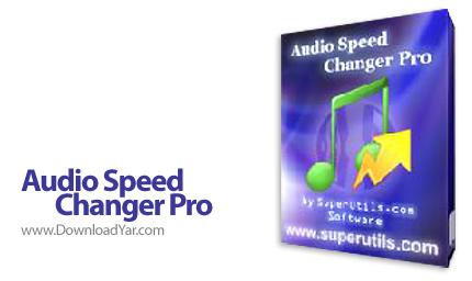 دانلود Audio Speed Changer Pro v1.1.1.4 - نرم افزار تغییر سرعت فایل های صوتی