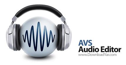 دانلود AVS Audio Editor v6.1.1.353 - نرم افزار تدوین فایل های صوتی