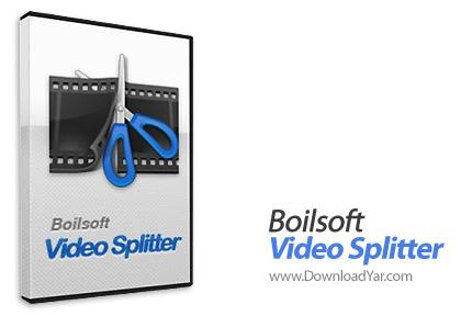 دانلود Boilsoft Video Splitter v6.11 build 140 - نرم افزار  برش فایل های ویدیویی و تبدیل آن ها به فرمت دلخواه