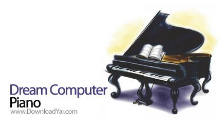 دانلود Dream Computer Piano v2.108 - نرم افزار نواختن پیانو با پیانوی مجازی